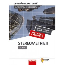 Matematika s nadhledem od prváku k maturitě 11. - Stereometrie II