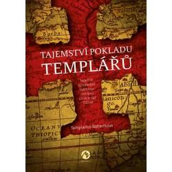 Tajemství pokladu templářů - Největší středověké tajemství odolává už více než 700 let...