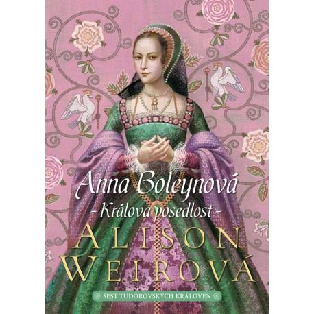 Anna Boleynová: Králova posedlost