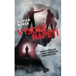 Vysoké napětí - Syrový thriller psaný skutečným kriminalistou