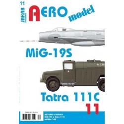 AEROmodel 11 - MiG-19S a Tatra 111C