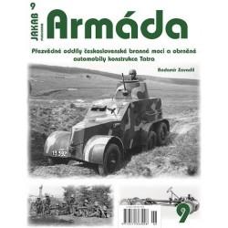 Armáda 9 - Přezvědné oddíly československé branné moci a obrněné automobily konstrukce Tatra