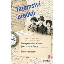 Tajemství předků - Transgenerační přenos jako výzva a šance
