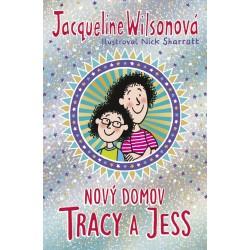 Nový domov Tracy a Jess