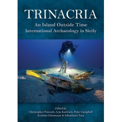 Trinacria: An Island Outside Time, International Archaeology in Sicily
