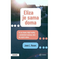 Eliza je sama doma