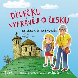 Dědečku, vyprávěj o Česku - audioknihovna