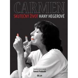 Carmen – Skutečný život Hany Hegerové