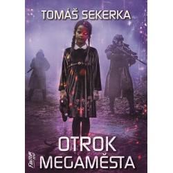 Otrok megaměsta - Clona 2