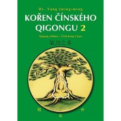Kořen čínského Qigongu 2 - Qigong zhiben / Čchi-kung čpen