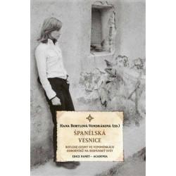 Španělská vesnice - Reflexe ciziny ve vzpomínkách odborníků na hispánský svět