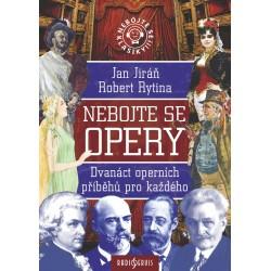 Nebojte se opery! - Dvanáct operních příběhů pro každého