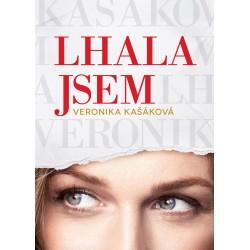 Veronika Kašáková: Lhala jsem