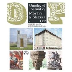 Umělecké památky Moravy a Slezska 3 (O-P)