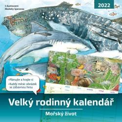 Velký rodinný kalendář 2022 : Mořský život