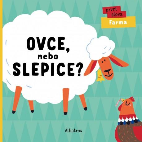 Ovce, nebo slepice?