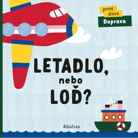 Letadlo, nebo loď?
