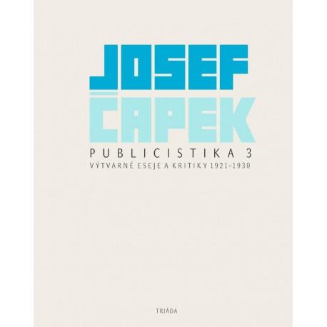 Publicistika 3 - Výtvarné eseje a kritiky 1921-1930