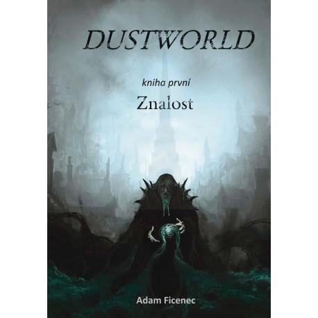 Dustworld 1 - Znalost