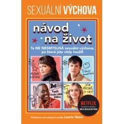 Sexuální výchova: Návod na život
