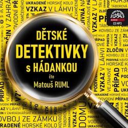 Dětské detektivky s hádankou - CDmp3 (Čte Matouš Ruml)