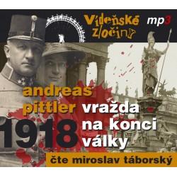 Vídeňské zločiny II. 1918 - Vražda na konci války - CDmp3 (Čte Miroslav Táborský)