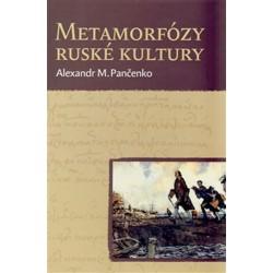 Metamorfózy ruské kultury - Výbor statí a esejů