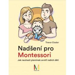 Nadšení pro Montessori: Jak neuhasit plamínek uvnitř našich dětí