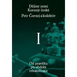 Dějiny zemí Koruny české I. díl