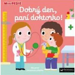 MiniPEDIE – Dobrý den, paní doktorko!
