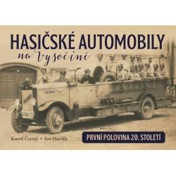 Hasičské automobily na Vysočině (první polovina 20. století)