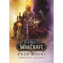 World of Warcraft - Před bouří