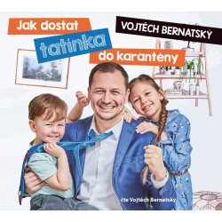 Vojtěch Bernatský: Jak dostat tatínka do karantény (audiokniha)
