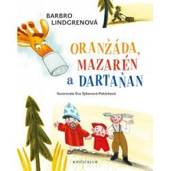 Oranžáda, Mazarén a Dartaňan 1: Oranžáda, Mazarén a Dartaňan