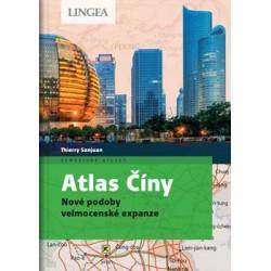 Atlas Číny - Nové podoby velmocenské expanze