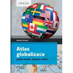 Atlas globalizace - Jedna Země, mnoho světů