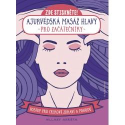 Ajurvédská masáž hlavy pro začátečníky