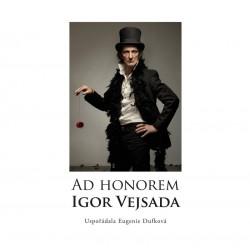 Ad Honorem: Igor Vejsada
