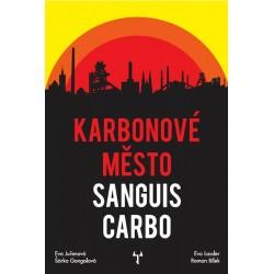 Karbonové město: Sanguis Carbo