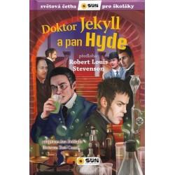 Doktor Jekyll a pan Hyde - Světová četba pro školáky