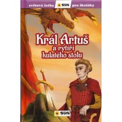 Král Artuš a rytíři - Světová četba pro školáky