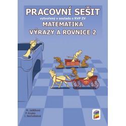 Matematika - Výrazy a rovnice 2 (pracovní sešit)