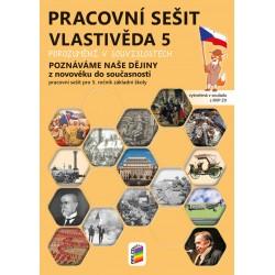 Vlastivěda 5 - Poznáváme naše dějiny - Z novověku do současnosti, pracovní sešit
