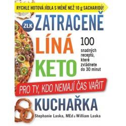 Zatraceně líná keto kuchařka - Pro ty, kdo nemají čas vařit