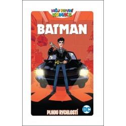Můj první komiks Batman - Plnou rychlostí