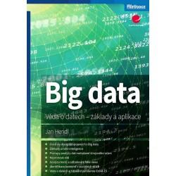 Big data - Věda o datech, základy a aplikace