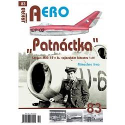 """AERO 83 """"Patnáctka"""" Letoun MiG-15 v čs. vojenském letectvu 1. díl"""