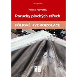 Poruchy plochých střech - Fóliové hydroizolace