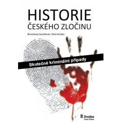Historie českého zločinu - Skutečné kriminální případy