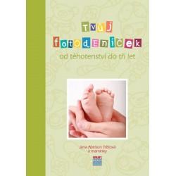Tvůj Fotodeníček od těhotenství do 3 let (zelená)